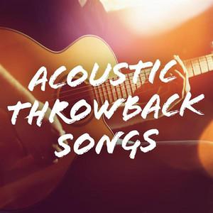 Acoustic Throwback Songs