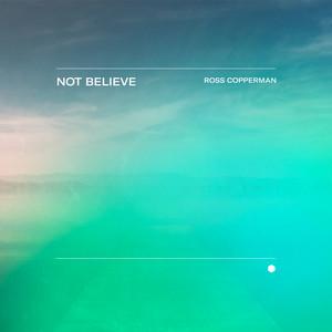 Not Believe