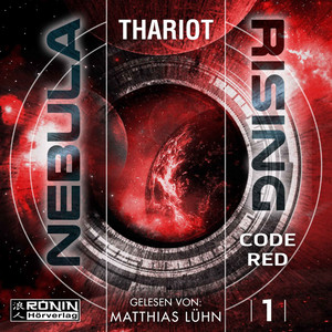 Code Red - Nebula Rising, Band 1 (ungekürzt)