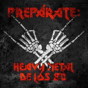 Prepárate: Heavy Metal de los 80