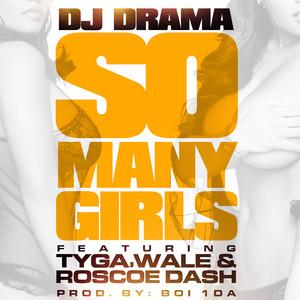 So Many Girls feat. Wale, Tyga & Roscoe Dash