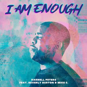 Darnell Peters and Beverly Burton - I Am Enough