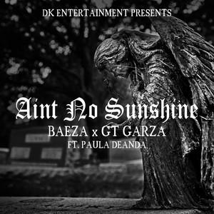 Ain't No Sunshine (feat. Paula Deanda)