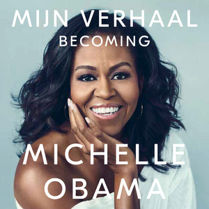 Mijn verhaal - Becoming (Onverkort) Audiobook