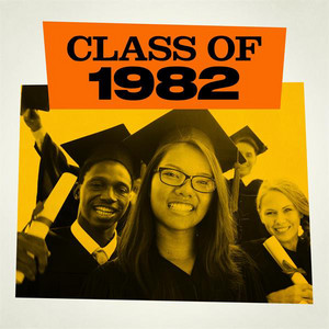 The Class of 1982