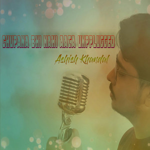 Chupana Bhi Nahi Aata - Unplugged cover art