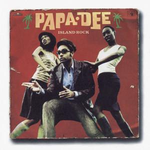 Papa Dee - Island rock