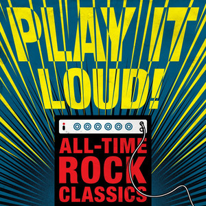 Play it Loud! All-time Rock Classics