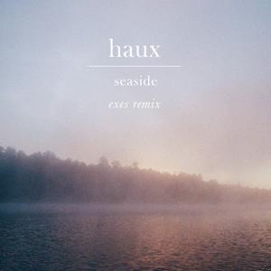 Seaside (EXES Remix)