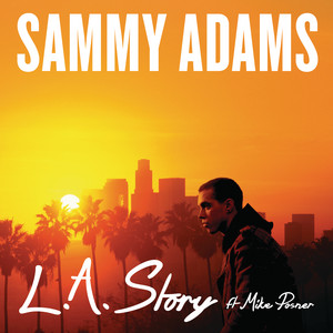 L.A. Story (feat. Mike Posner)