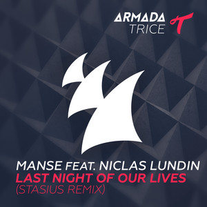 Last Night Of Our Lives (Stasius Alternative Mix)