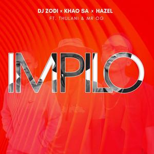 Impilo (feauturing. Hazel, Thulani & Mr O.G)