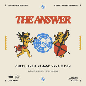 Chris Lake & Armand Van Helden – The answer (ft. Arthur Baker & Victor Simonelli)