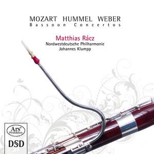 Weber, Mozart & Hummel: Bassoon Concertos by Matthias Rácz, Johannes Klumpp