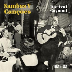 Sambas Y Canções - Dorival Caymmi 1954-55 album