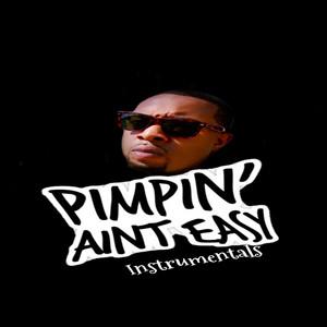 Pimpin' Ain't Easy (Instrumental)