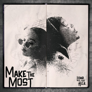Make the Most (feat. H.E.R.) cover art