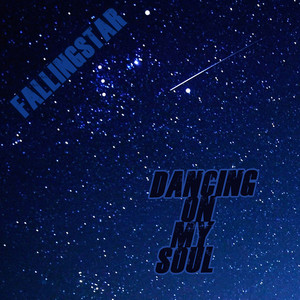 Dancing on My Soul