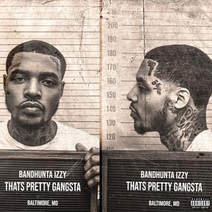 That's Pretty Gangsta