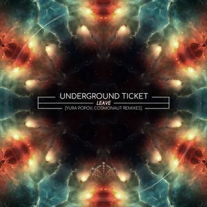 Leave by Underground Ticket