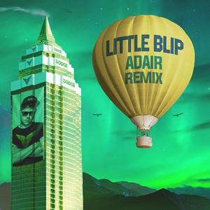 Little Blip Adair Remix