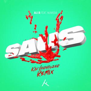 Saus (Kav Verhouzer Remix)
