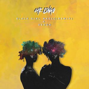 Black Girl Magic (Remix)