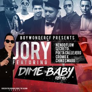 Dime Baby (Remix) [feat. Nengo Flow, Secreto El Famouso Biberon, Poeta Callejero, Cromo X & Chiko Swagg]