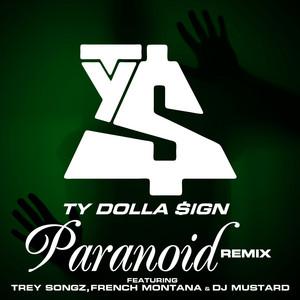 Paranoid (feat. Trey Songz, French Montana & DJ Mustard) [Remix]