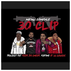 30 Clip (feat. 21 Savage)