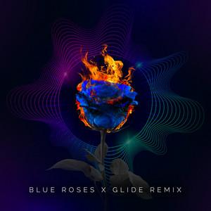 Blue Roses (Glide Remix)