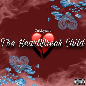 The Heartbreak Child