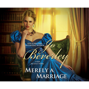 Merely a Marriage - A New Regency Novel (Unabridged)