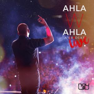 Ahla W Ahla (Live)