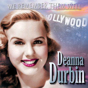 We Remember Them Well: Deanna Durbin album