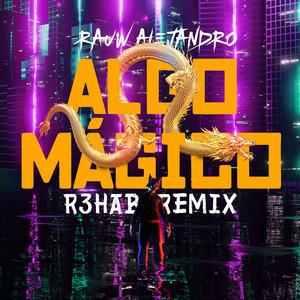 Algo Mágico (R3HAB Remix)