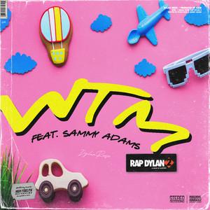 WTM (feat. Sammy Adams)