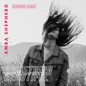 Something Beautiful (Redondo Remix)