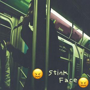 Stink Face