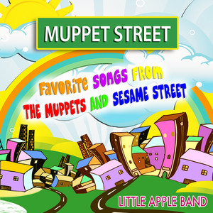 Muppet Street (Favorite Songs from The Muppets and Sesame Street)