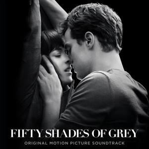 Fifty Shades Of Grey (Original Motion Picture Soundtrack) album