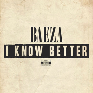 I Know Better - Single