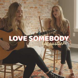 Love Somebody (Acoustic)