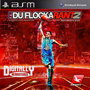 DuFlocka Rant 2