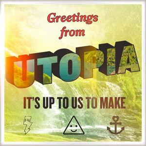 Utopia (Remixes)