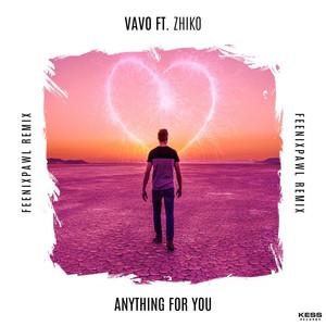Anything For You (Feenixpawl Remix)
