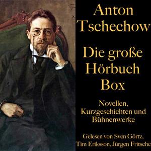 Anton Tschechow: Die große Hörbuch Box (Novellen, Kurzgeschichten und Bühnenwerke) Audiobook