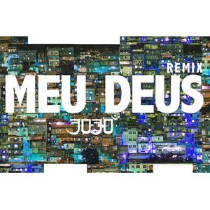 Meu Deus (Remix)