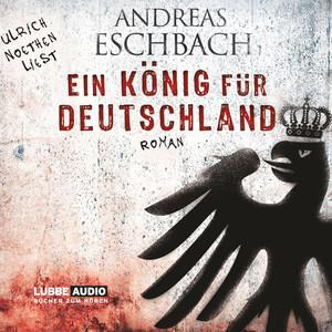Ein König für Deutschland Audiobook