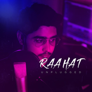 Raahat Unplugged - Unplugged cover art